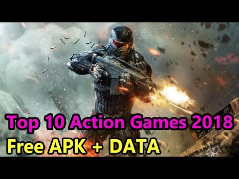 Top 10 Android Action Games 2018 | Free Download | Free APK + DATA