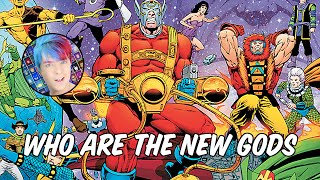 Who are The New Gods