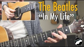 "The Beatles ""In My Life"" Complete Guitar Lesson"