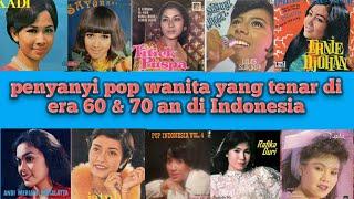 Download penyanyi pop wanita yang tenar di era 60 & 70 an di Indonesia