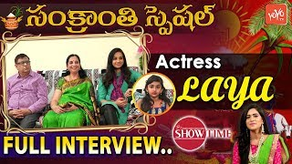 Actress Laya Exclusive Interview | It's Show Time | Sankranthi Special 2019 | YOYO TV