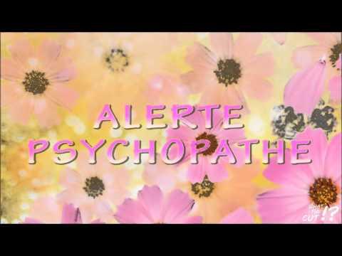alerte psychopathe