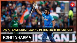 Indian Team is heading in the right direction, says Rohit Sharma after Pakistan win
