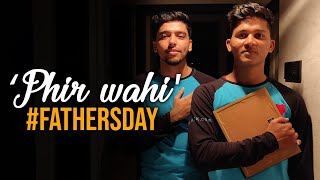 Phir Wahi Arijit Singh Dance Choreography | Father's Day | Team Fraction