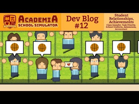 Academia : School Simulator Dev Blog 12 from YouTube · Duration:  13 minutes 3 seconds