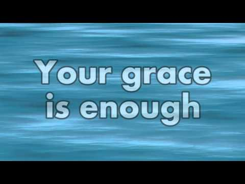 Your Grace is Enough Instrumental with Lyrics
