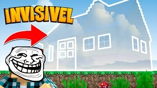 Minecraft: CASA INVISÍVEL !! - (Minecraft Troll)