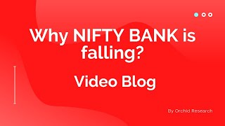 Why Bank Nifty is down?