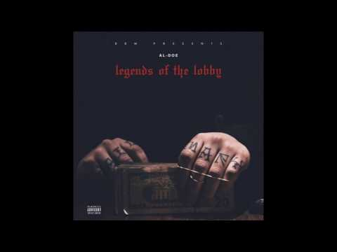 Al-Doe - Legends of the Lobby (Full Project)