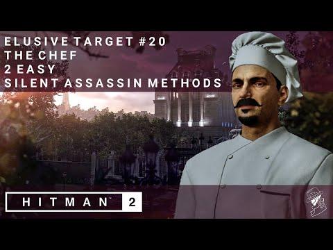 HITMAN 2   Elusive Target #20   The Chef   2 Easy Silent Assassin Methods   Walkthrough