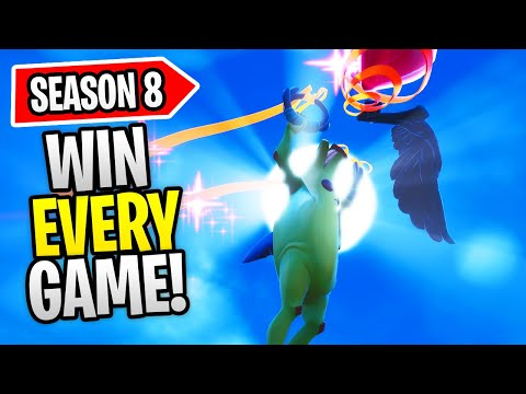 HOW TO WIN EVERY GAME IN FORTNITE (SEASON 8)