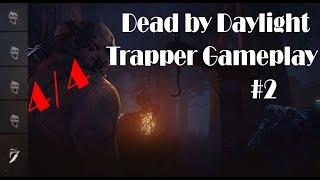Dead by Daylight | rank 16 | 4 dead | Trapper gameplay