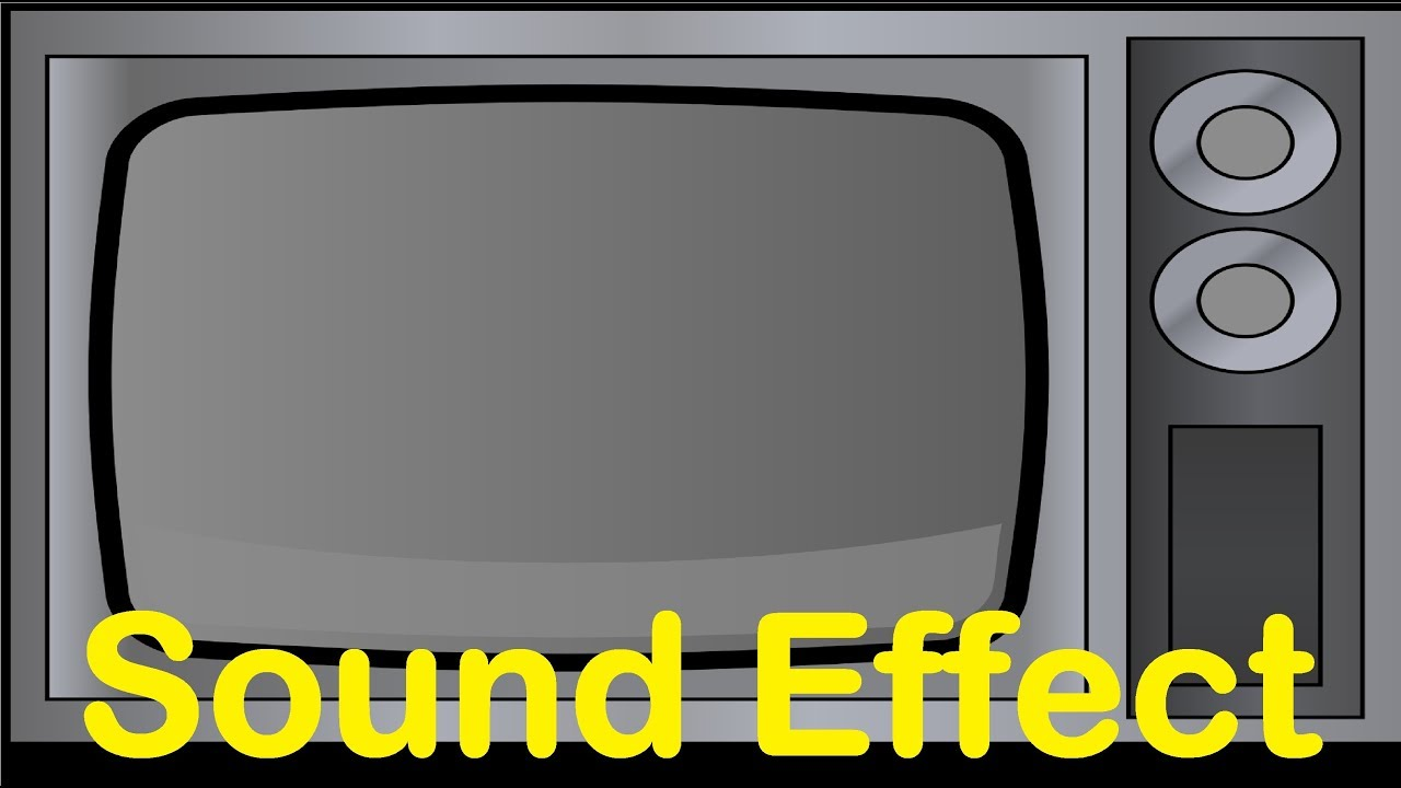 Tv   Television Sound Effects All Sounds