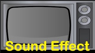 TV , television Sound Effects All Sounds