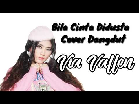 Bila cinta didusta - Dangdut Cover Via Vallen