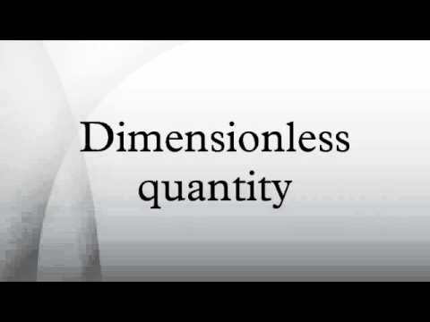 Dimensionless quantity