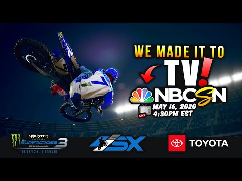 WE MADE IT TO TV ON NBC SPORTS! - Monster Energy Supercross 3 E SX Pro Rider Event!