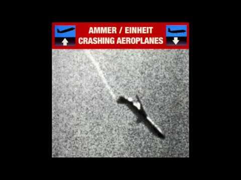 Crashing Aeroplanes by Ammer / Einheit