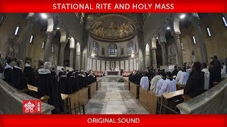 Pope Francis- Stational rite and Holy Mass 2018-02-14
