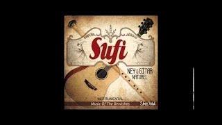 SUFİ NEY GİTAR NATUREL KİMSEYE ETMEM ŞİKAYET  KEMANİ SARKİS (Sufi Music)
