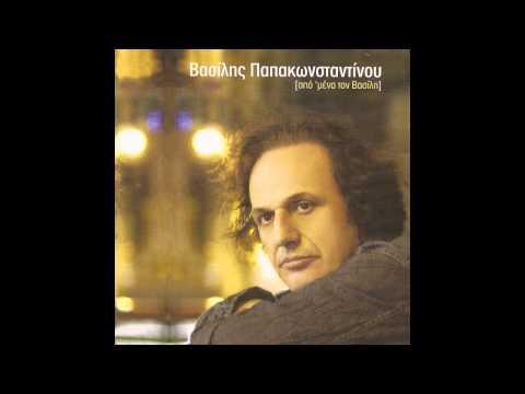 Βασίλης Παπακωνσταντίνου - Βράδυ Σαββάτου | Vasilis Papakonstanti ...