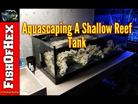 Aquascaping The Shallow Reef Tank | Trying Something New! | Part 2