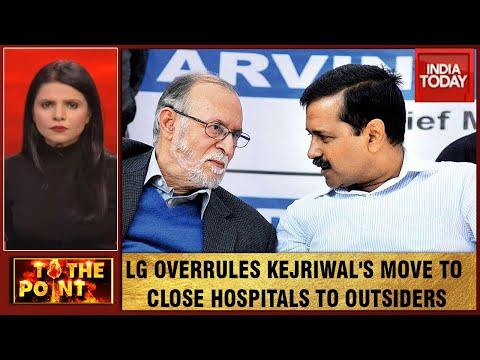 Delhi Faceoff: LG Quashes Arvind Kejriwal Government's 'Hospitals For Delhi Residents Only' Order