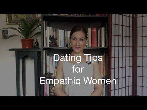 Dating Tips for Empathic Women