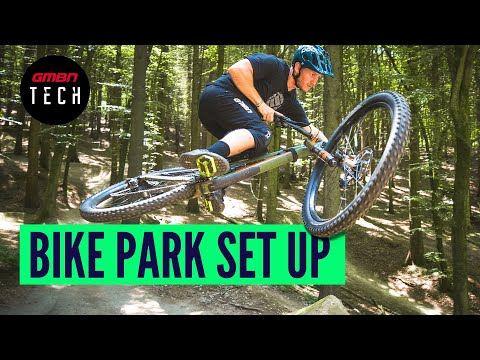 How To Set Up Your Mountain Bike For Bike Park Riding | MTB Set Up