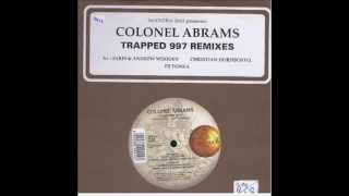 Colonel Abrams- Trapped 97 (Al Faris & Andrew Wooden club rmx)