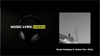 Rendy Pandugo - Why (ft. Matter Mos) #rendypandugo #why