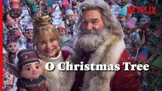 O Christmas Tree (Official Video) - The Ending of The Christmas Chronicles 2 | Netflix