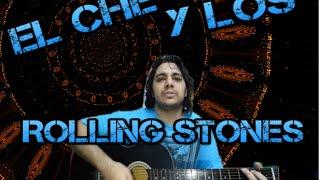 GASTÓN FERRER | El Che Y Los Rolling Stones - (cover)