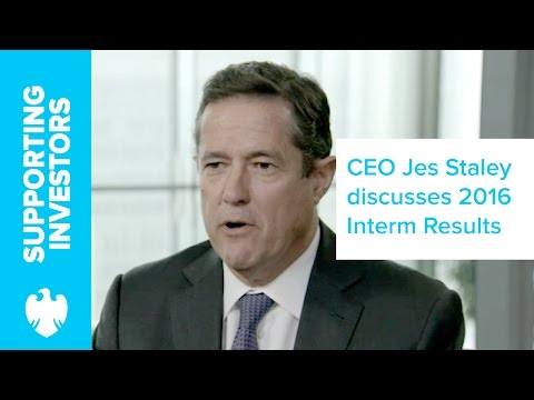 Barclays CEO Jes Staley discusses 2016 Interim Results