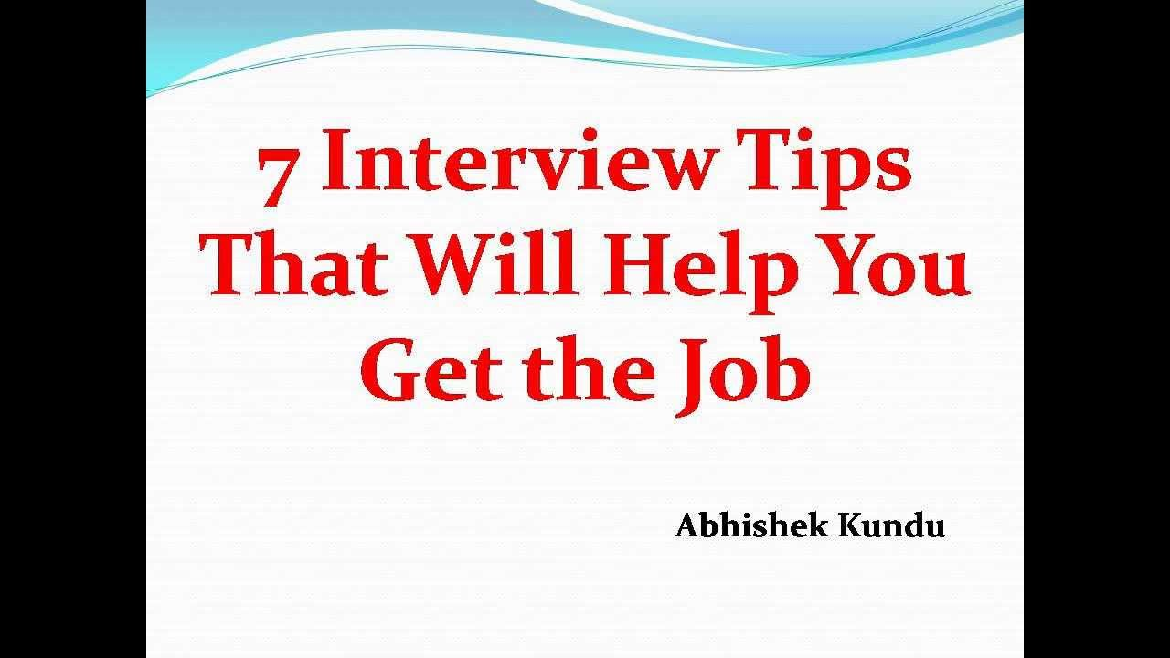 interview tips that will help you get the job by abhishek kundu 7 interview tips that will help you get the job by abhishek kundu kolkata recruitment consultant