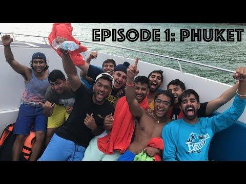 South East Asia Post Graduation Trip - EPISODE 1: Phuket