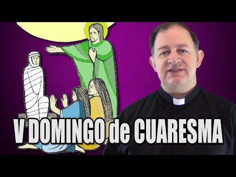 V domingo de Cuaresma - Ciclo A - Yo soy la resurrección y la vida