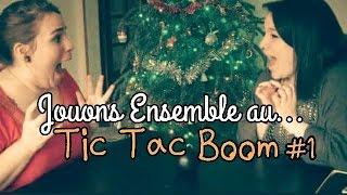 [JEUX] Jouons Ensemble au... Tic Tac Boom #1 ♥