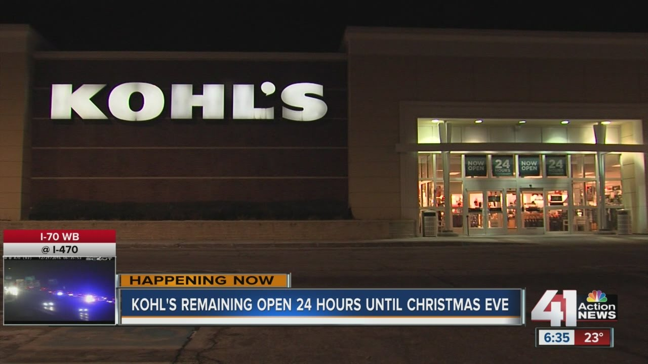 Kohl's open 247 until 6 p.m. Christmas Eve