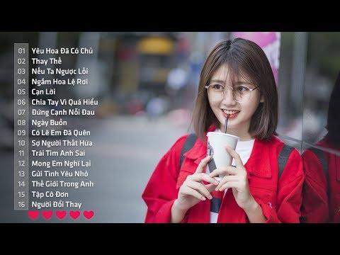 download Những Ca Khúc Nhạc Trẻ Hay Nhất 2018 - 30 Bài Hát Nhạc Trẻ Tâm Trạng �ừng Nghe Khi Thất Tình 2018