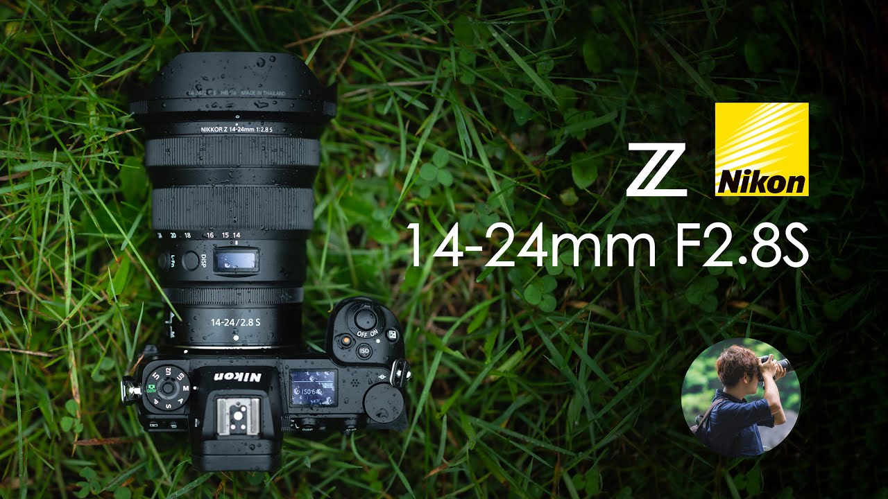 【Links】神镜诞生?尼康Z14-24 F2.8S上手|Nikkor 14-24 |Nikon 14-24