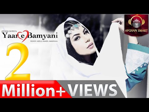 Aryana Sayeed - Yaar-e Bamyani / Yare Bamyani - OFFICIAL VIDEO