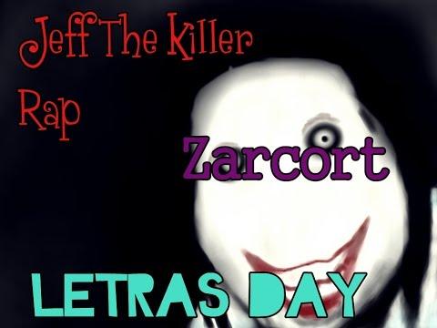 Letra de Jeff The Killer Rap - Zarcort