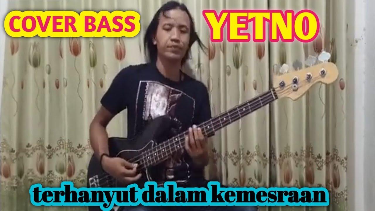 Download Terhanyut dalam kemesraan bass cover yetno