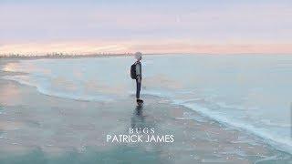 Patrick James - Bugs (with Lyric)