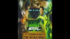 Max steel la venganza de makino theme