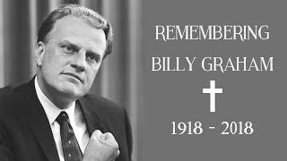 Remembering Billy Graham: One Year Anniversary