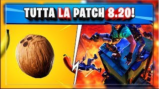 TUTTA LA PATCH NOTES 8.20 FORTNITE! NUOVI CONSUMABILI! THE FLOOR IS LAVA! NUOVA ARENA!