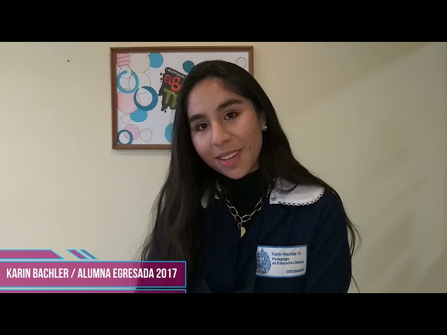Testimonio Karin Bachler - Alumna egresada Pumahue Puerto Montt