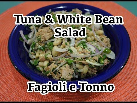 Tuna & White Bean Salad Recipe - Fagioli e tonno